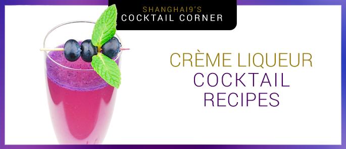 Creme Liqueur Cocktail Recipes